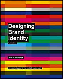 Designing brand identity an essential guide for the whole branding designing brand identity an essential guide for the whole branding team 4th edition fourth edition edition fandeluxe Gallery