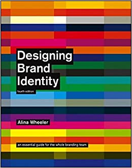 designing-brand-identity-an-essential-guide-for-the-whole-branding-team-4th-edition