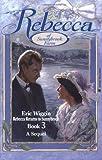 Rebecca Returns to Sunnybrook: Book 3