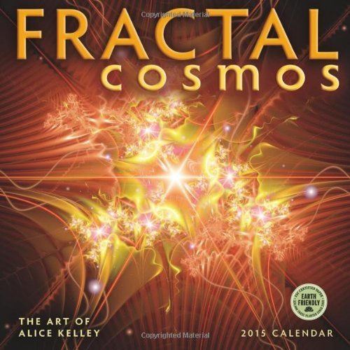 (Fractal Cosmos: The Art of Alice Kelley 2015 Wall Calendar by Amber Lotus Publishing)