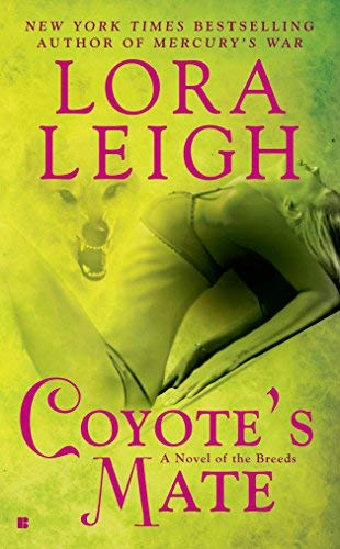 Coyotes Mate - Coyote's Mate (Coyote Breeds, Book 6) by Lora Leigh (2009-02-03)
