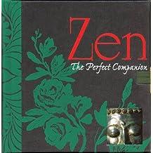 Zen: The Perfect Companion