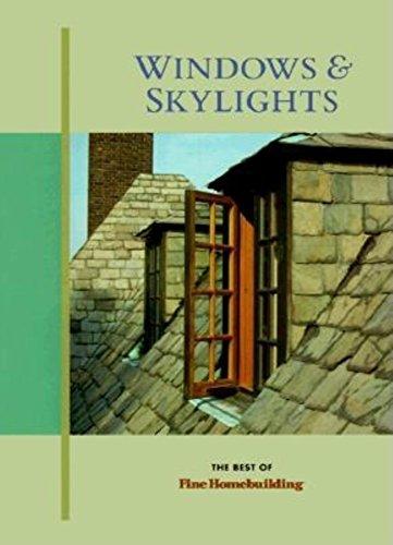 Windows and Skylights (Best of Fine Homebuilding)