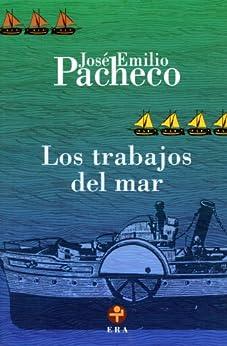 Los trabajos del mar (Biblioteca Era/ Era Library) (Spanish Edition