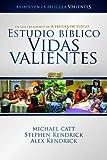Estudio Biblico Vidas Valientes, Michael Catt and Stephen Kendrick, 1415868867