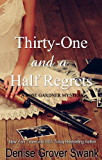 Thirty-One and a Half Regrets (Rose Gardner Mystery, Book 4)