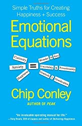 Emotional Equations: Simple Truths for Creating Happiness Success by Chip Conley (2012-01-10)