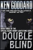 Front cover for the book Double Blind by Ken Goddard