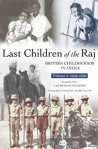book cover of Last Children of the Raj, Volume 2 (1939-1950)
