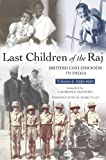 img - for Last Children of the Raj, Volume 2 (1939-1950) Vol. 2 book / textbook / text book
