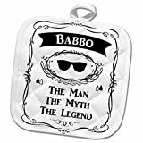 3dRose InspirationzStore The Man The Myth The Legend - Babbo - The Man The Myth The Legend - babo dad or father in Italian - 8x8 Potholder (phl_232396_1)