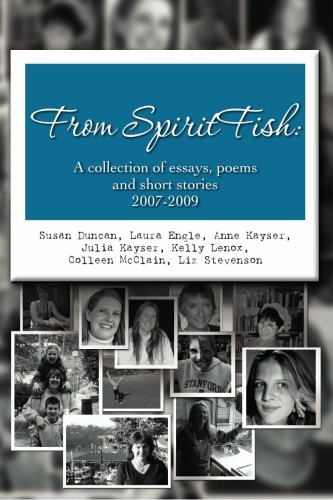 From SpiritFish: A collection of essays, poems and short stories 2007-2009