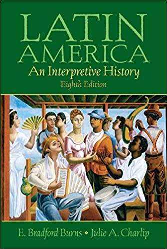 Latin america: an interpretive history: 8th (eigth) edition.