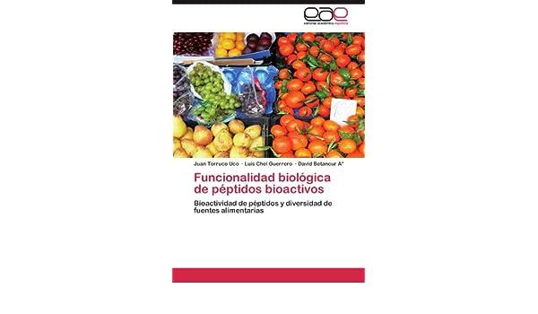 Amazon.com: Funcionalidad biológica de péptidos bioactivos: Bioactividad de péptidos y diversidad de fuentes alimentarias (Spanish Edition) (9783659009181): ...