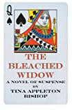 The Bleached Widow, Tina Appleton Bishop, 1475946430
