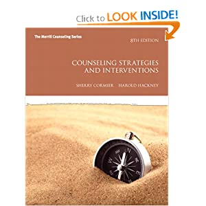 Counseling Strategies and Interventions (6th Edition) Sherry Cormier and Harold L. Hackney