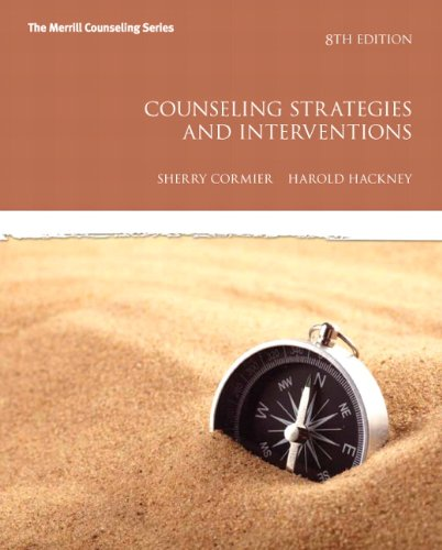 Counseling Strategies and Interventions (8th Edition) (Interventions that Work Series) (Counseling Strategies And Interventions For Professional Helpers)