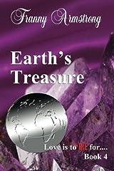 Earth's Treasure (Love Is To DIE For...) (Volume 4) Paperback