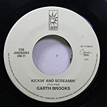 GARTH BROOKS 45 RPM KICKIN' AND SCREAMIN' / AIN'T GOING DOWN
