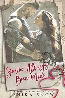 You've Always Been Mine (You're Mine, 2) by [Snow, Jenika]