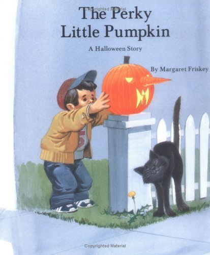 Perky Little Pumpkin, the - PB (Holiday Collection) by Margaret Frisky -