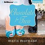 Chocolate for Two: Waverly Bryson, Book 4 | Maria Murnane