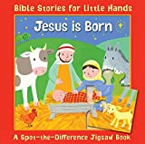 Download Jesus Is Born: A Spot-the-Difference Jigsaw Book (Bible Stories for Little Hands) in PDF ePUB Free Online