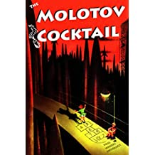 The Molotov Cocktail: Prize Winners Anthology Vol. 2 (English Edition)