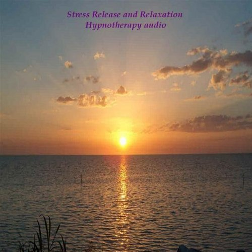 Stress Release and Relaxation Hypnotherapy Audio Mp3