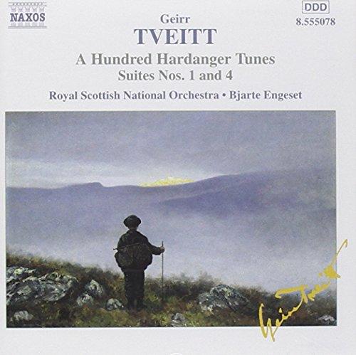 Geirr Tveitt: A Hundred Hardanger Tunes, Suites Nos. 1 & 4 (Scottish Folk Song Suite)