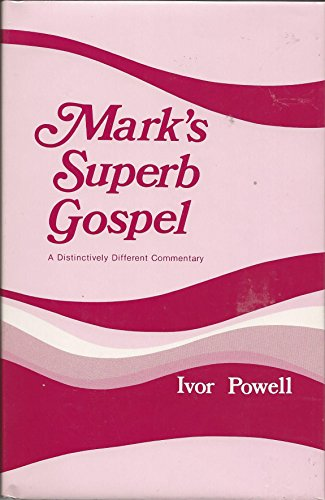 Mark's Superb Gospel