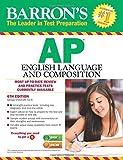 Ap English Language and Composition (Barron's Ap English Language and Composition) by George Ehrenhaft (30-Mar-2015) Paperback