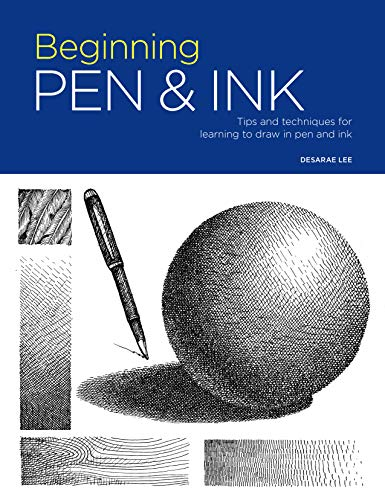 Pen Ink Technique - Portfolio: Beginning Pen & Ink: Tips and techniques for learning to draw in pen and ink