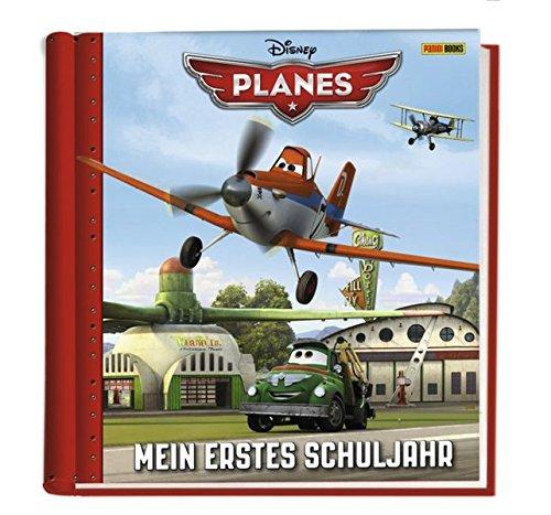 Disney Planes Schulstartalbum: Mein erstes Schuljahr