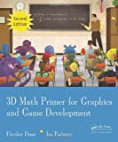 3D Math for Game Development, Fletcher Dunn and Ian Parberry, 1568817231