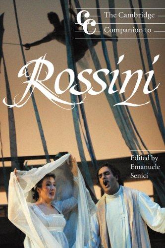 The Cambridge Companion to Rossini (Cambridge Companions to Music) by Emanuele Senici