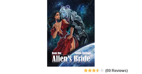 Aliens Bride Book One - Kindle edition by Yamila Abraham, Archie the Redcat, Michelle Henson. Literature & Fiction Kindle eBooks @ Amazon.com.