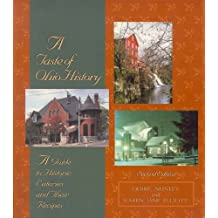A Taste of Ohio History: A Guide to Ohio Eateries and Their Recipes (Taste of History Series)