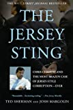img - for The Jersey Sting: Chris Christie and the Most Brazen Case of Jersey-Style Corruption---Ever book / textbook / text book
