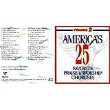 America's 25 Favorite Praise and Worship Choruses Volume 2