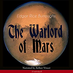 The Warlord of Mars (The Barsoom Series 3) Audiobook