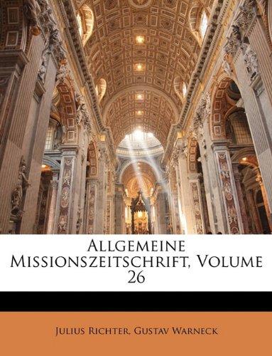 Allgemeine Missionszeitschrift, Volume 26 (German Edition) ebook