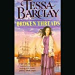 Broken Threads   Tessa Barclay