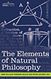 The Elements of Natural Philosophy, Lord William Kelvin and Peter Tait, 1602063389