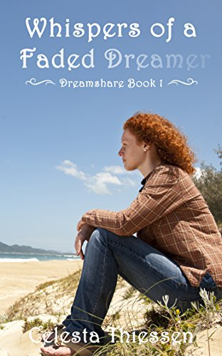 Whispers of a Faded Dreamer (Dreamshare Book 1)