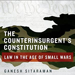 The Counterinsurgent's Constitution Audiobook