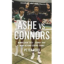 Ashe vs Connors: Wimbledon 1975 - Tennis that went beyond centre court