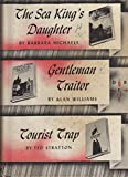 img - for Detective Book Club (3 in 1) the Sea King's Daughter, Gentleman Traitor, Tourist Trap book / textbook / text book