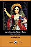 More Russian Picture Tales, Valery Carrick, 1406581631
