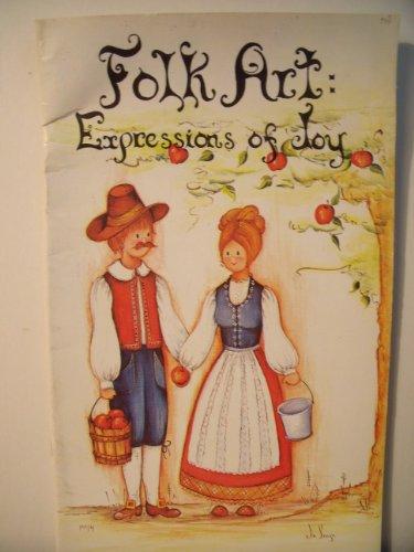 - Folk Art: Expressions of Joy Volume 1